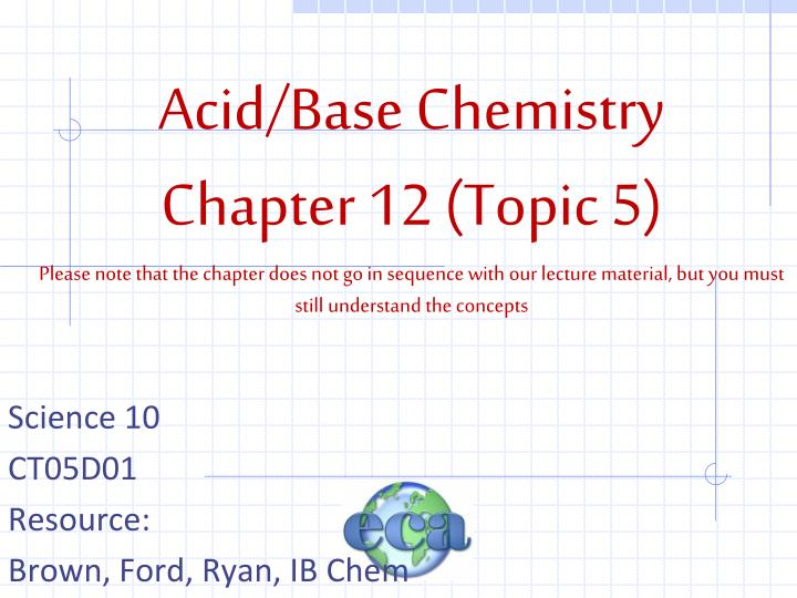 Science 10 ct05d01 resource brown ford ryan ib chem