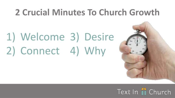 2 Crucial Minutes To Church Growth