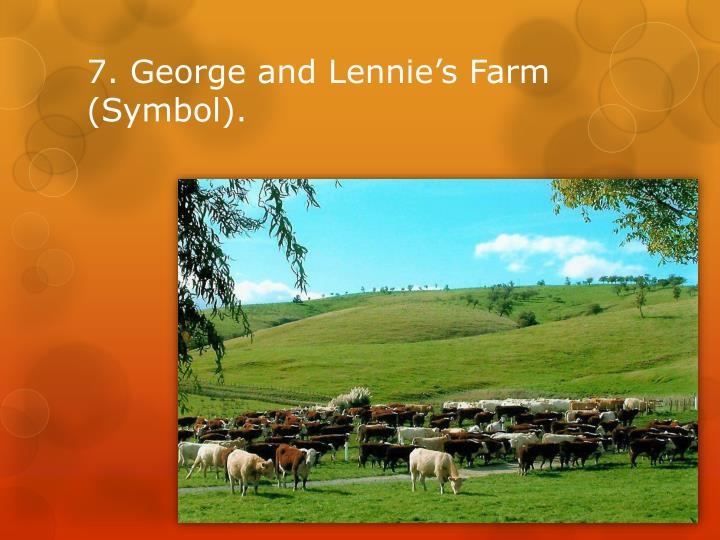7. George and Lennie's Farm (Symbol).