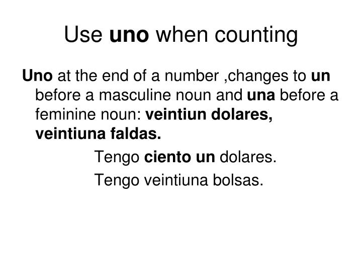 Use uno when counting