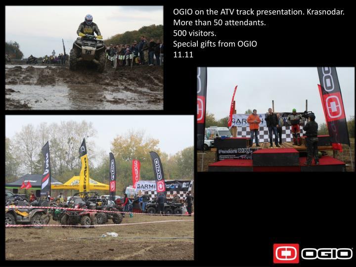 OGIO on the ATV track presentation. Krasnodar.
