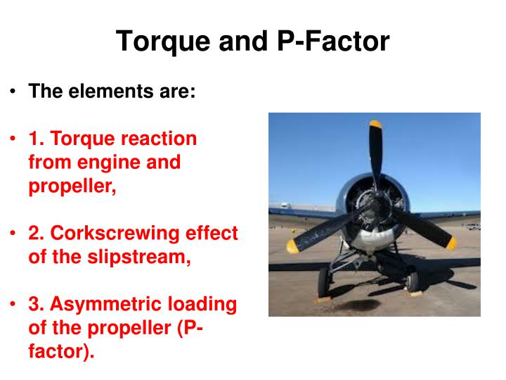 Torque and P-Factor