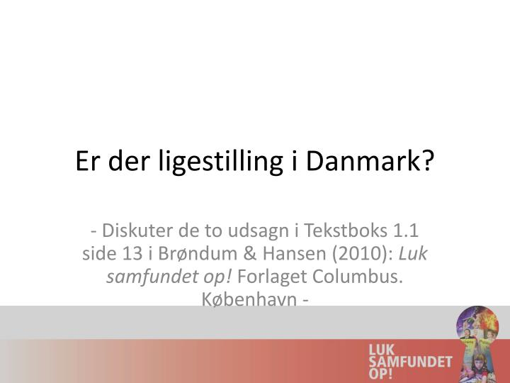 Er der ligestilling i Danmark?