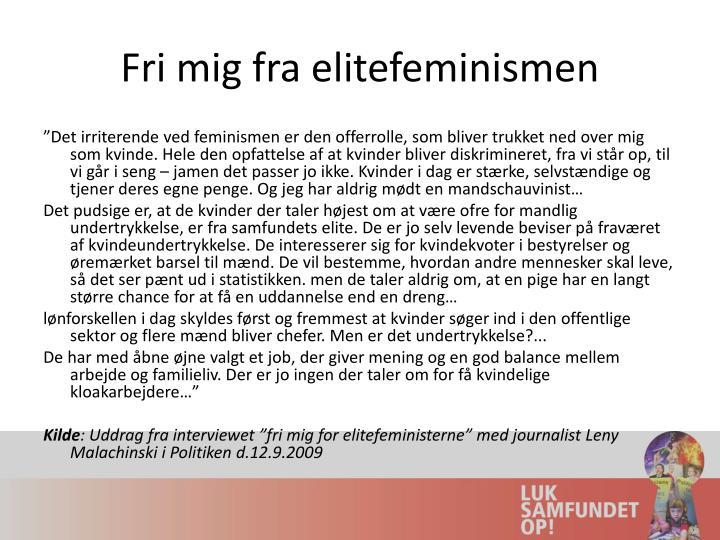 Fri mig fra elitefeminismen