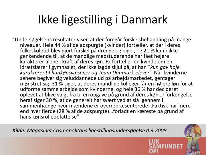 Ikke ligestilling i Danmark