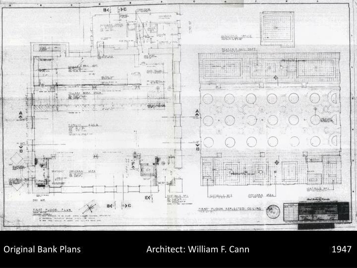 Original Bank PlansArchitect: William F.