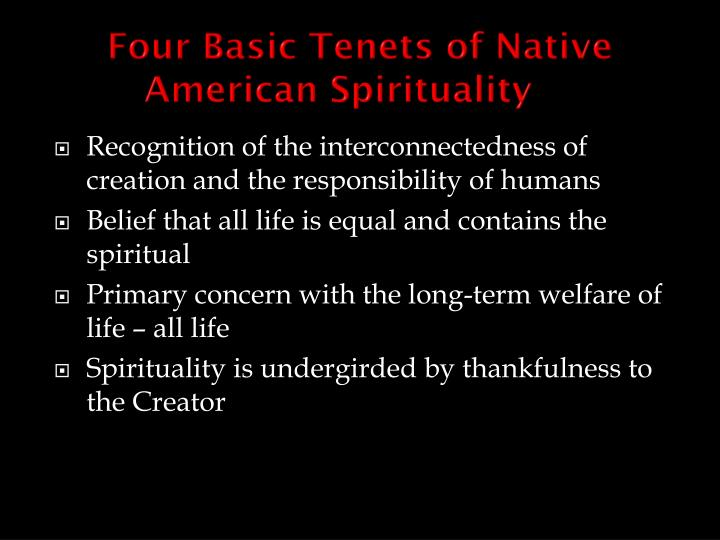 Four Basic Tenets of Native American Spirituality