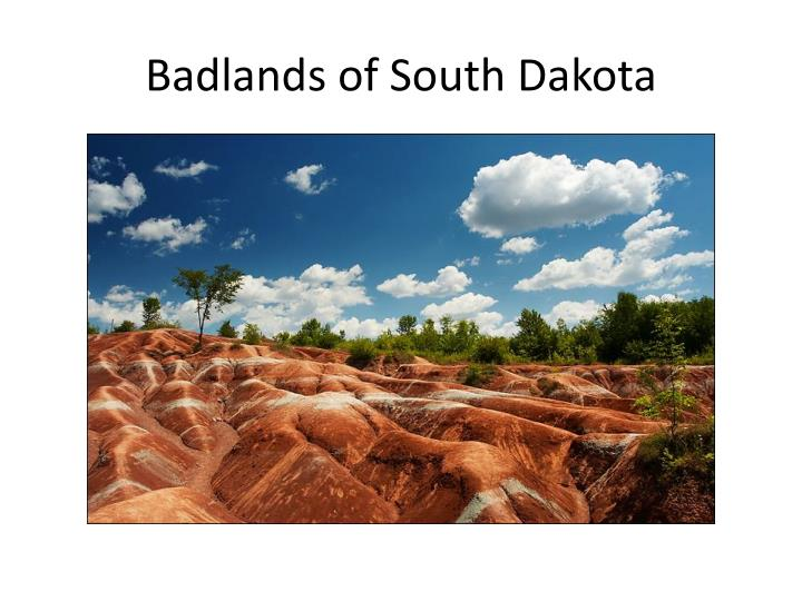 Badlands of