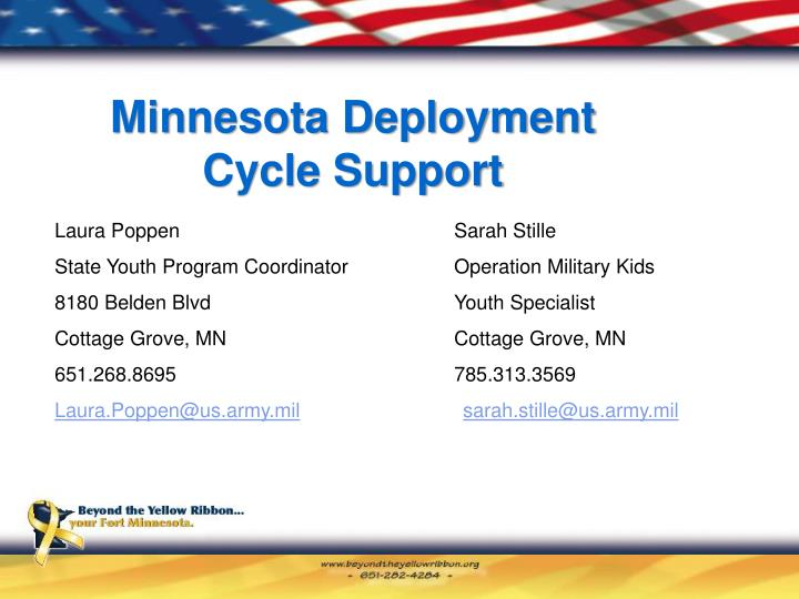Minnesota deployment cycle support