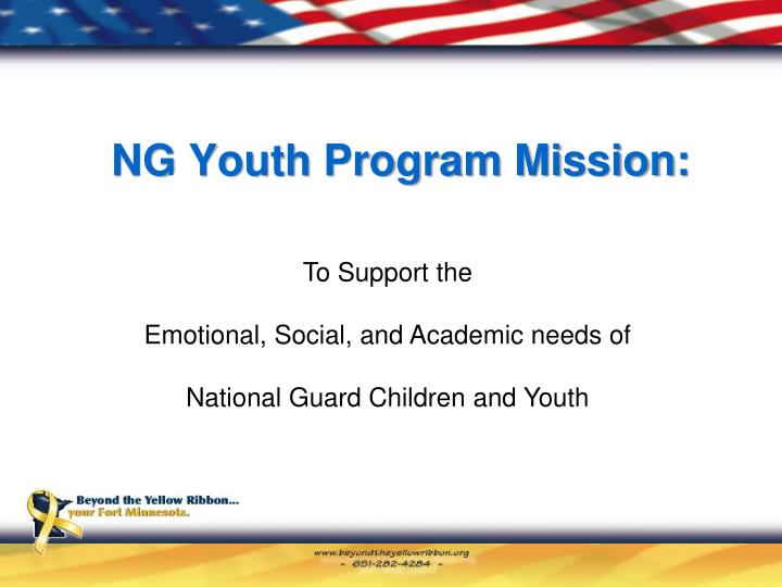 NG Youth Program Mission: