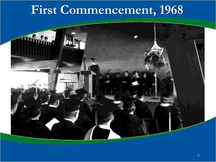 First Commencement, 1968