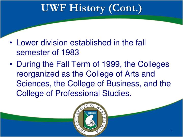 UWF History (Cont.)