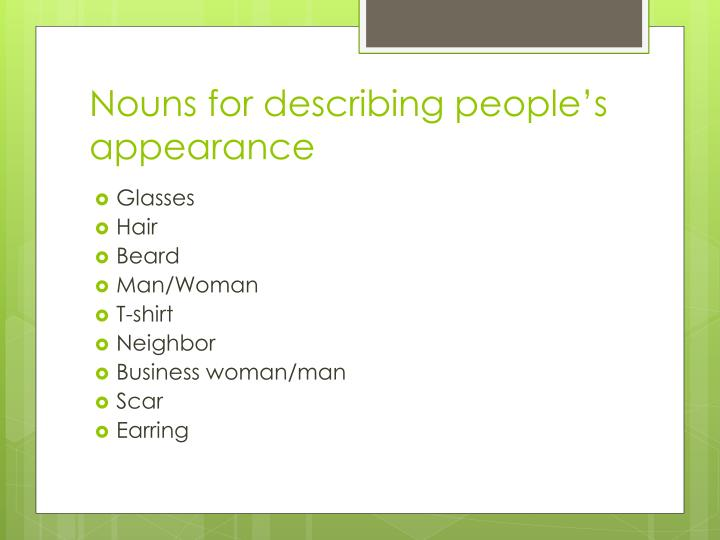 Nouns for describing people's appearance