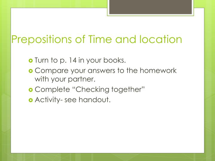 Prepositions of Time and location