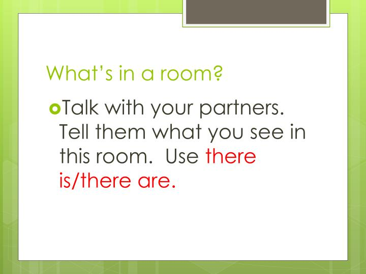 What's in a room?