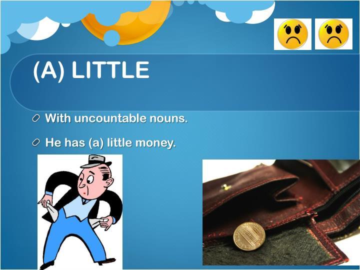 (A) LITTLE