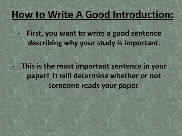 How to Write A Good Introduction: