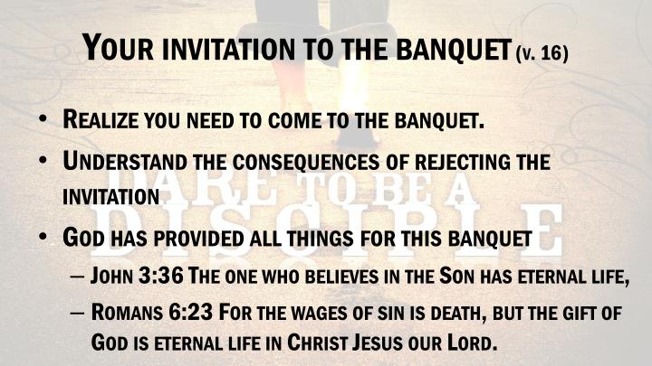 Your invitation to the banquet