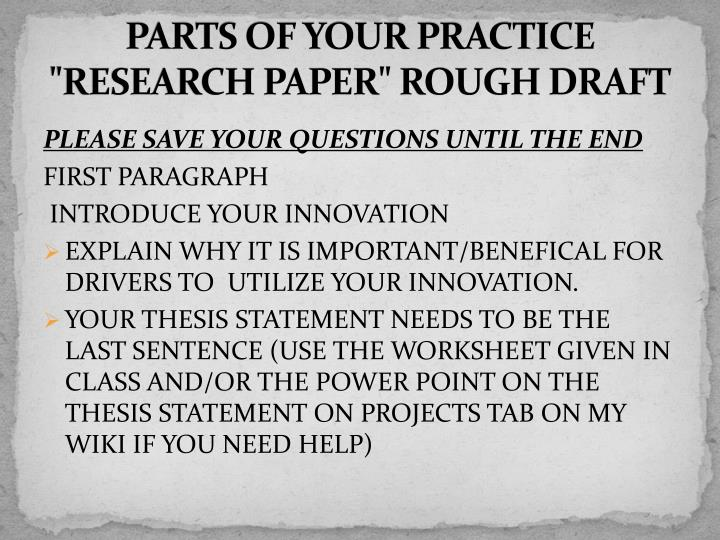 "PARTS OF YOUR PRACTICE ""RESEARCH PAPER"" ROUGH DRAFT"