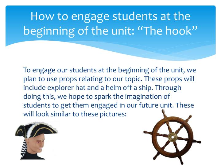 "How to engage students at the beginning of the unit: ""The hook"""