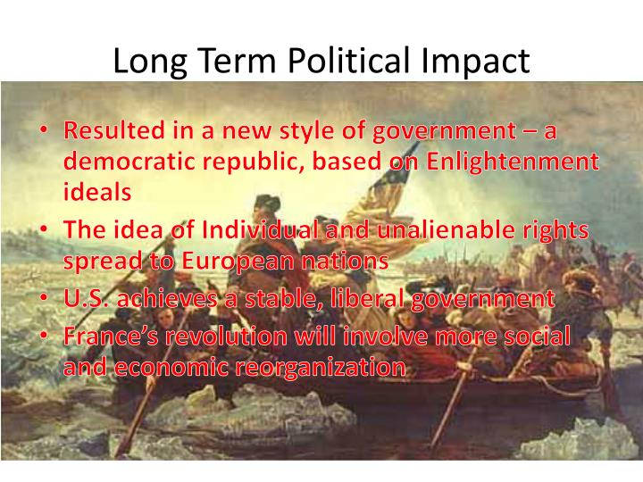 Long Term Political Impact