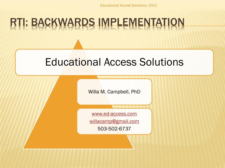 Educational Access Solutions, 2011