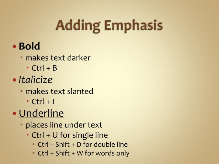 Adding Emphasis