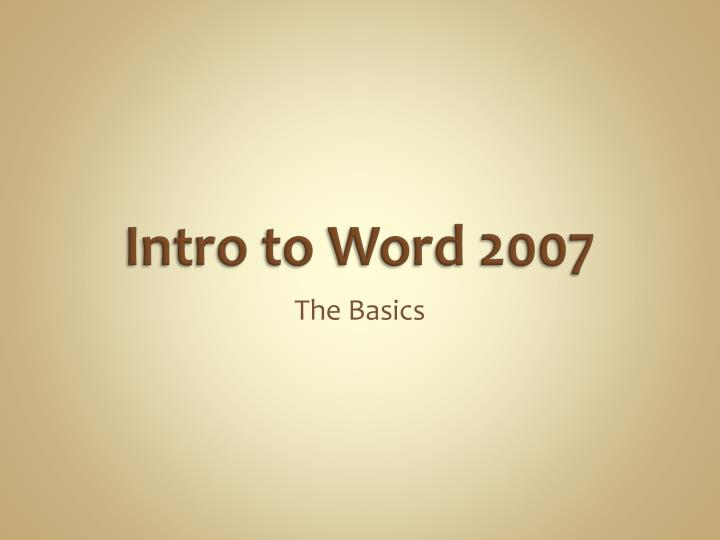 Intro to word 2007