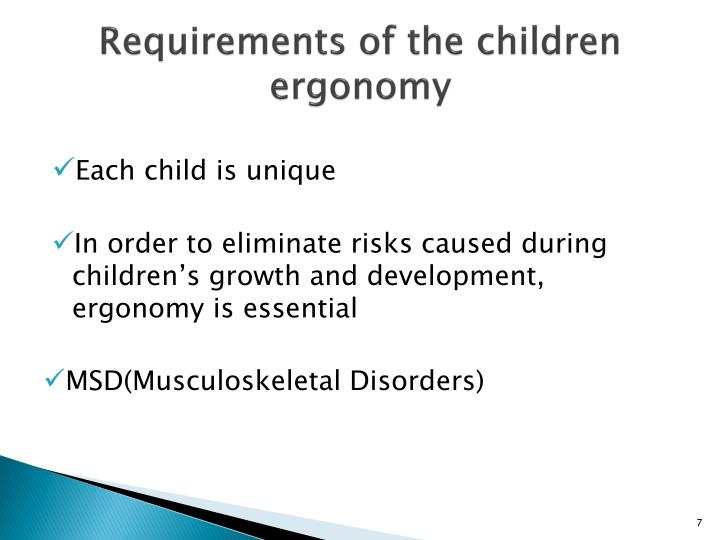 Requirements of the children ergonomy