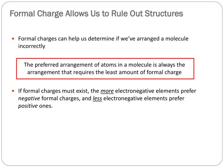 Formal Charge Allows Us to Rule Out Structures