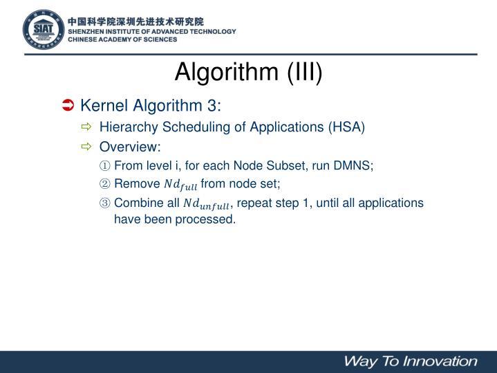 Algorithm (III)