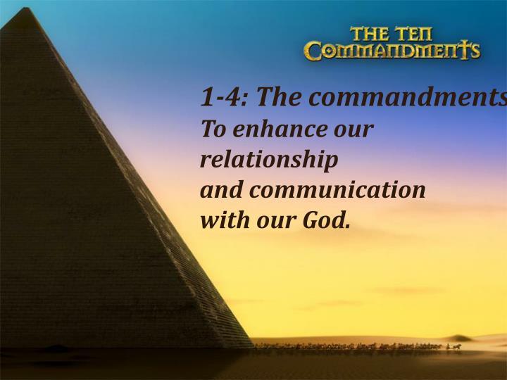 1-4: The commandments