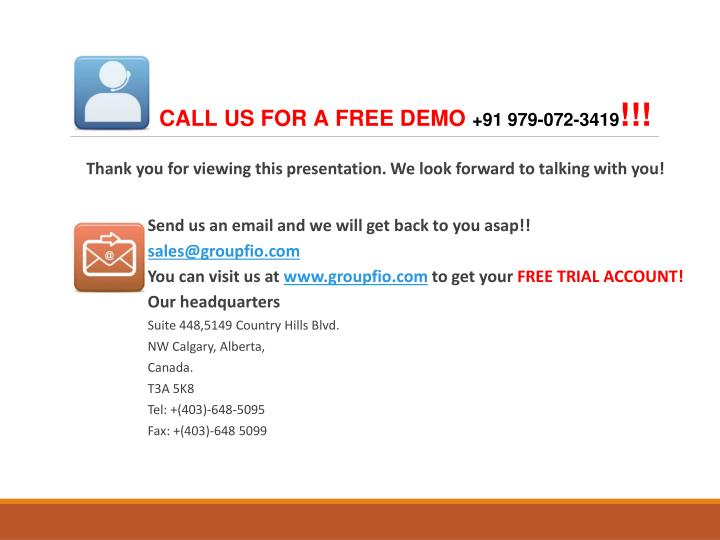 CALL US FOR A FREE DEMO