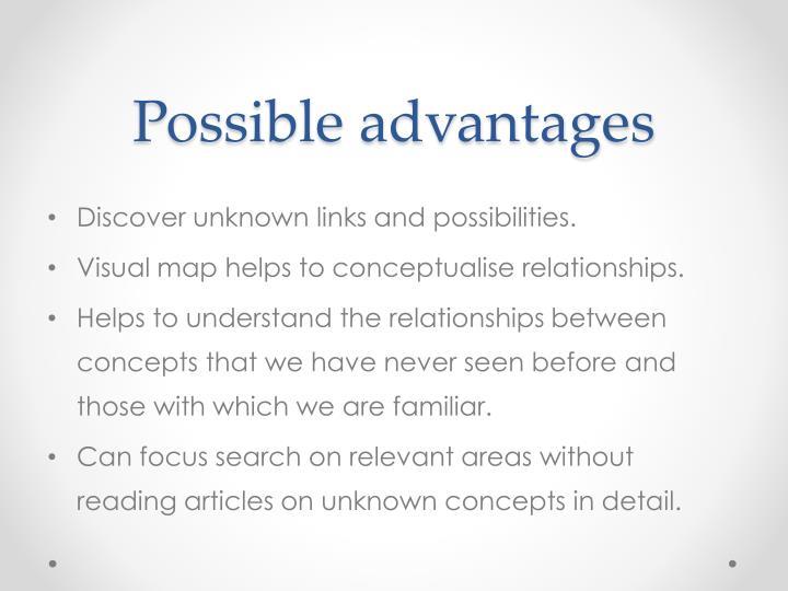 Possible advantages