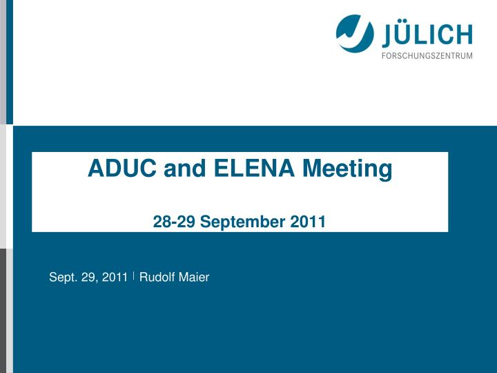 Aduc and elena meeting 28 29 september 2011