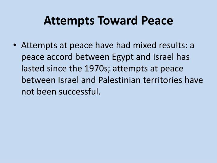 Attempts Toward Peace