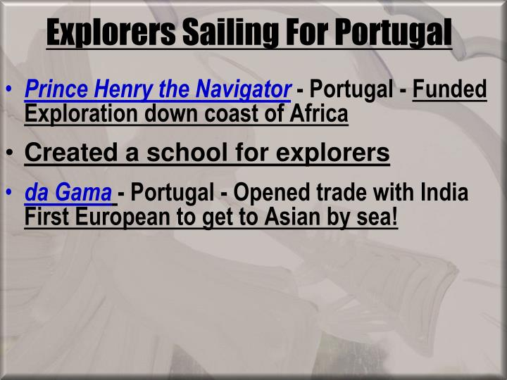 Explorers Sailing For Portugal