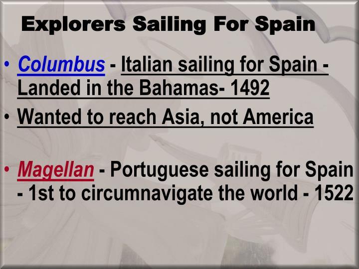 Explorers Sailing For Spain