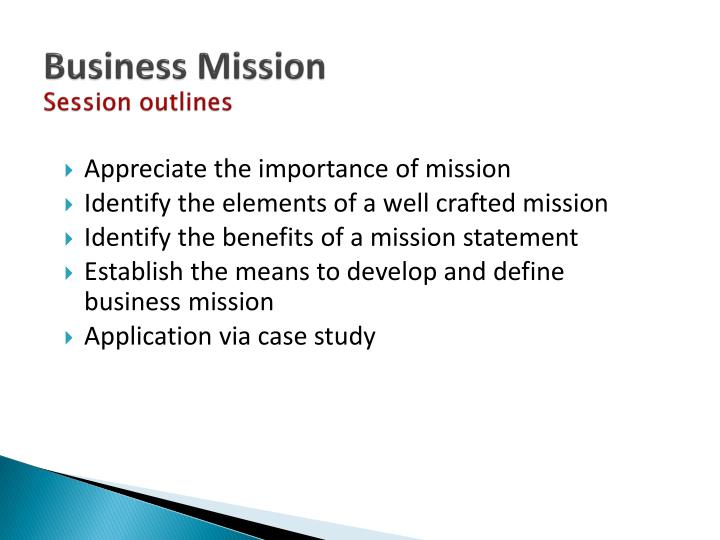 Business mission session outlines
