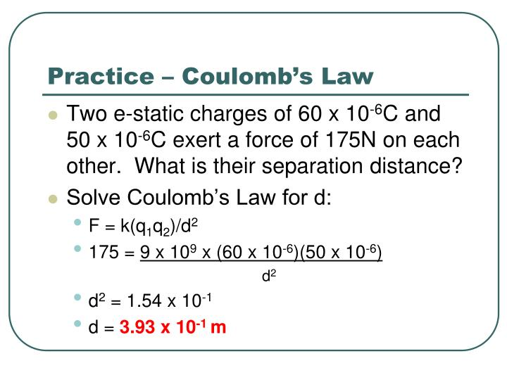 Practice – Coulomb's Law