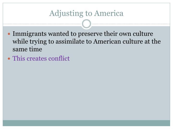 Adjusting to America