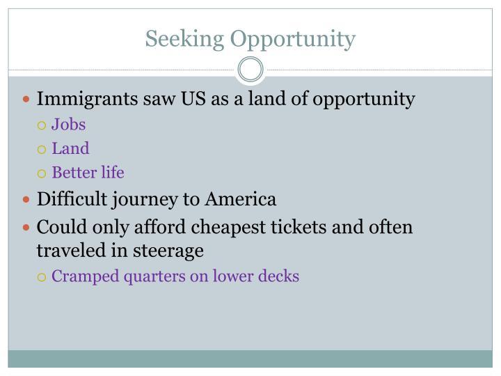 Seeking Opportunity