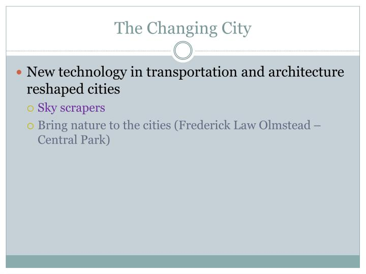 The Changing City