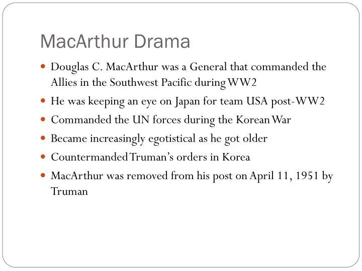 MacArthur Drama
