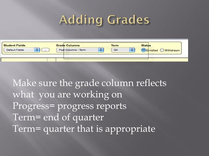 Adding Grades