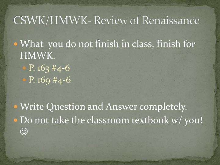 CSWK/HMWK- Review of Renaissance