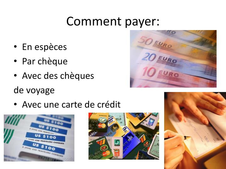 Comment payer: