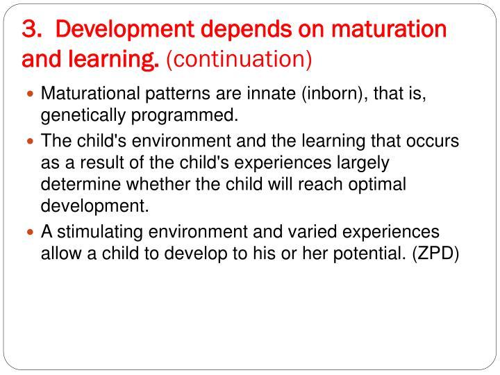 3.  Development