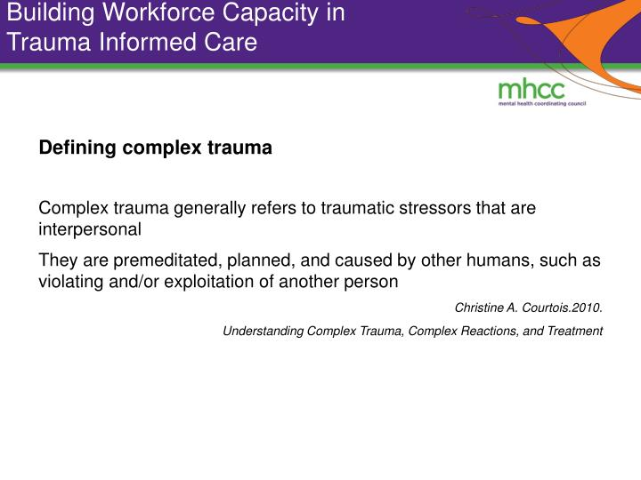 Building workforce capacity in trauma informed care