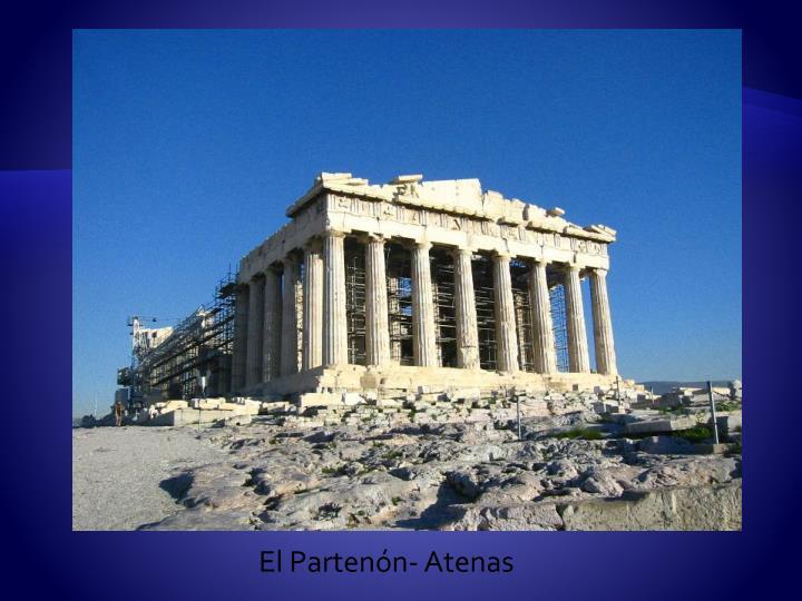 El Partenón- Atenas